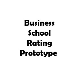 Business School Rating Prototype 270-270